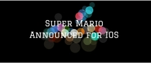 super-mario-announced-for-ios